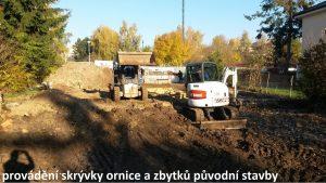 založení stavby rodinného domu skrývka a demolice podzemní části původní stavby